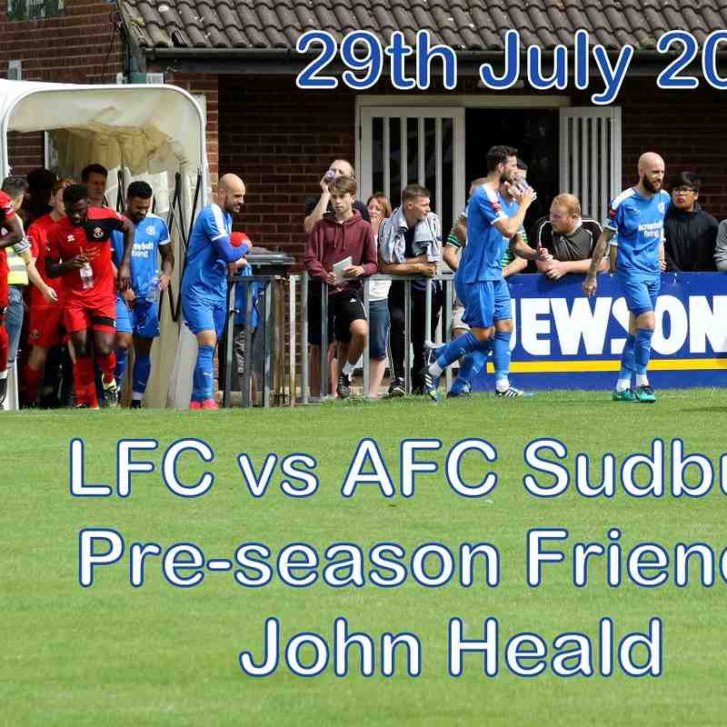 LFC vs AFC Sudbury  29 July 2017  John Heald