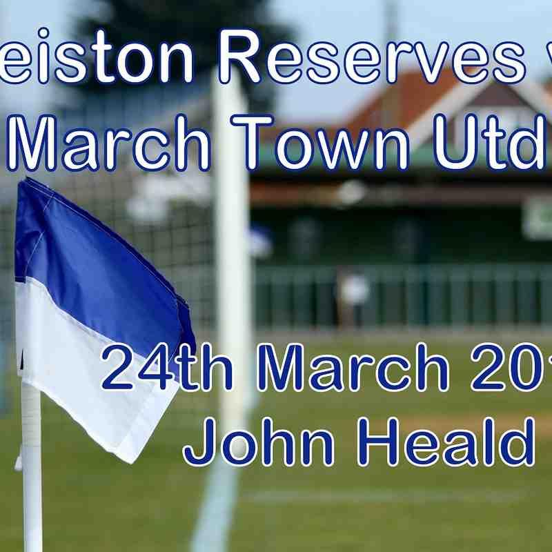 Leiston Reserves vs March Town Utd  24th March 2018   John Heald
