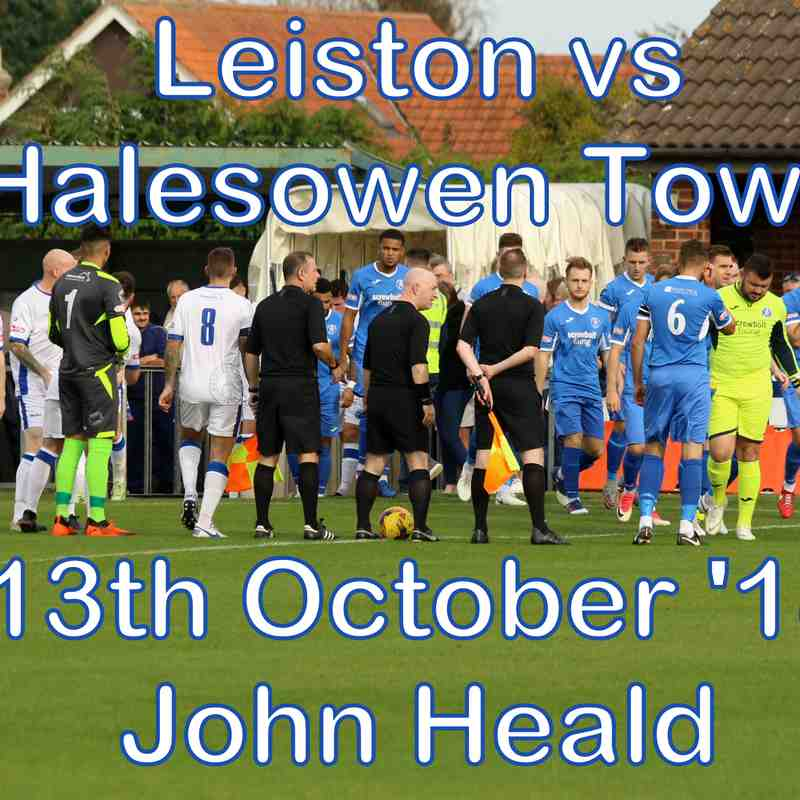 Leiston vs Halesowen Town  13th Oct '18  John Heald