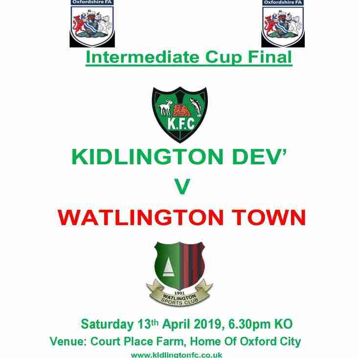 Kidlington's development team play in the final of the OFA Intermediate Cup Final against runaway North Berks Division Two leaders Watlington Town