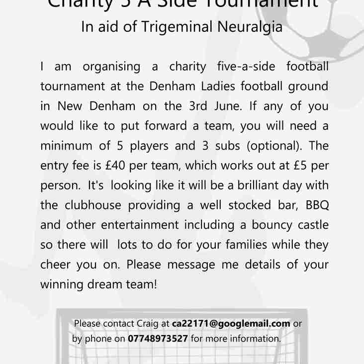 Charity 5 Aside Tournament In aid of Trigeminal Neuralgia