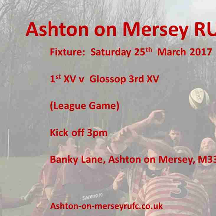 1st XV v Glossop 3s Saturday 25th March, kick off 3pm.