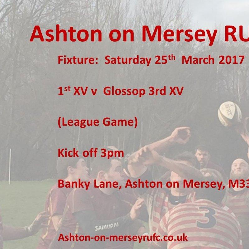 1st XV v Glossop 3s Saturday 25th March, kick off 3pm.