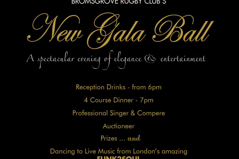 New Gala Ball @ Bromsgrove Rugby Club this June a few tables remaining.  To reserve a table contact Gaye.  g.williams157@outlook.com or 07831 131023