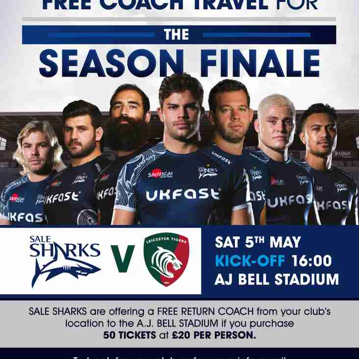 INVITATION TO SALE SHARKS  V LEICESTER TIGERS SATURDAY 5TH MAY