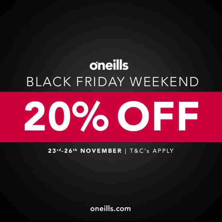 BLACK FRIDAY SALE AT O'NEILLS ALL WEEK-END