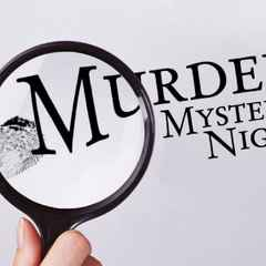 MURDER MYSTERY NIGHT AT DALES LANE