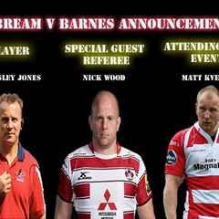 Further Bream V Barnes Announcements