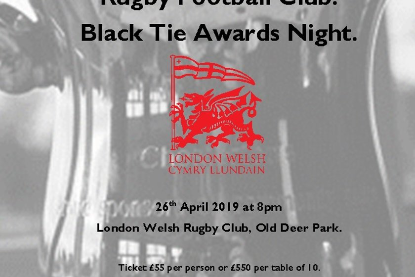 London Welsh end of Season Black Tie  Awards Dinner 26th April