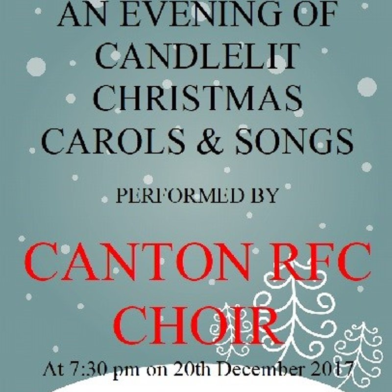 Canton RFC Choir Christmas Evening - @ 7:30pm on 20th December 2017
