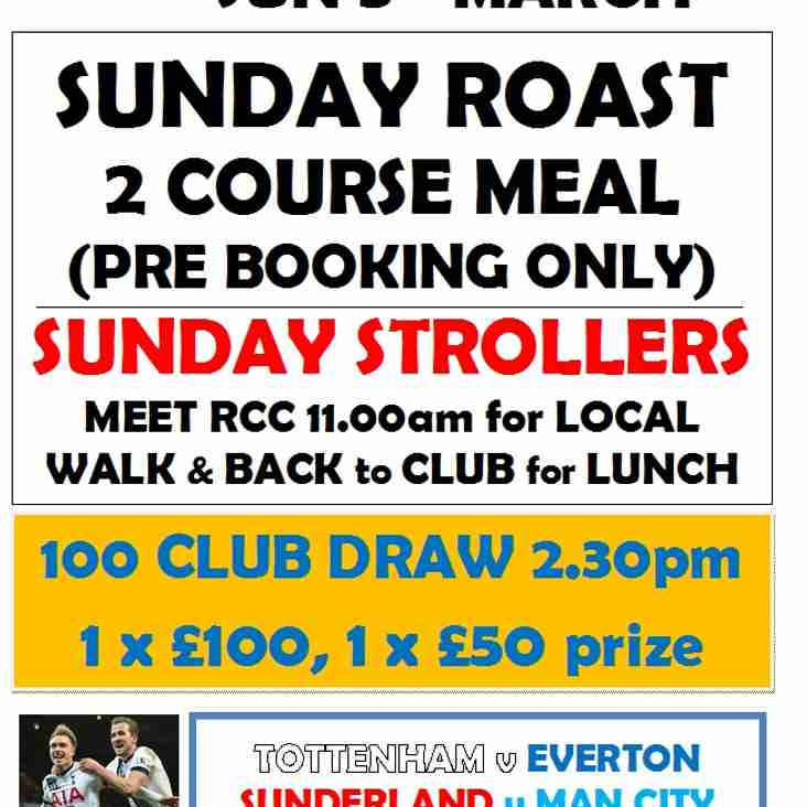 SUNDAY LUNCH and 100 CLUB - 5th MARCH 2017