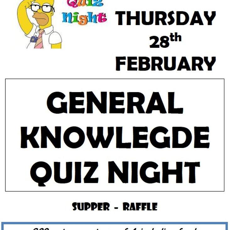GENERAL KNOWLEDGE QUIZ NIGHT - Thurs 28th Feb<