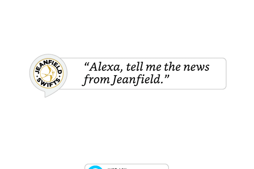 Ask Alexa for the latest news from Jeanfield Swifts