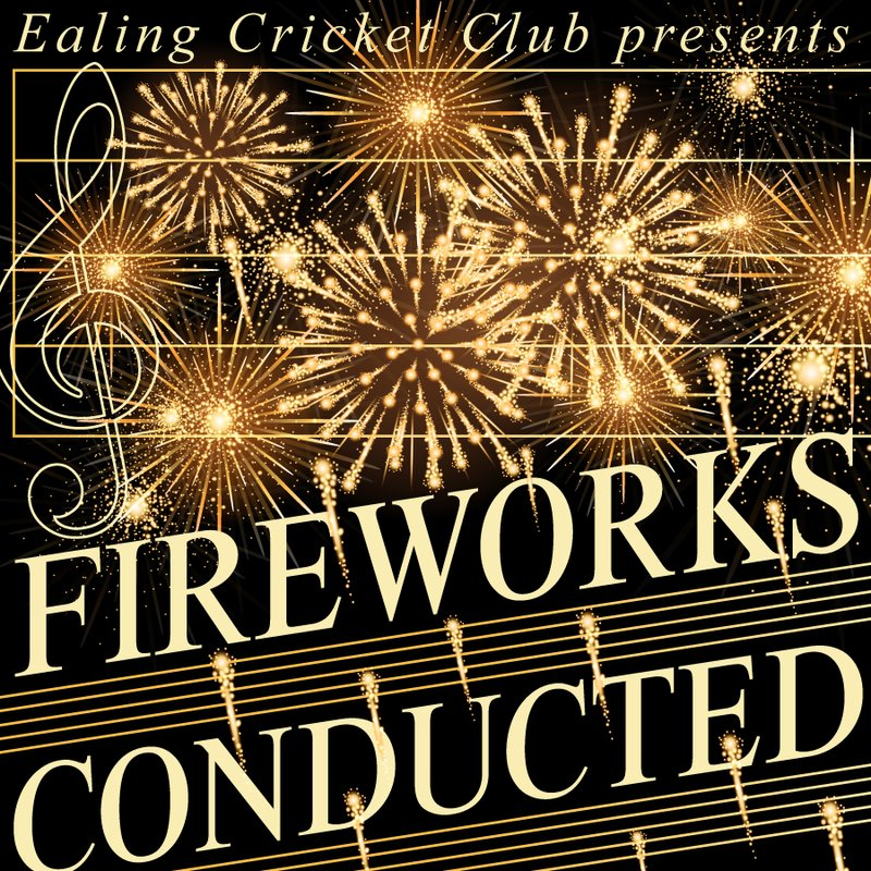 EALING CRICKET CLUB 'Classical' Fireworks Display 2017!