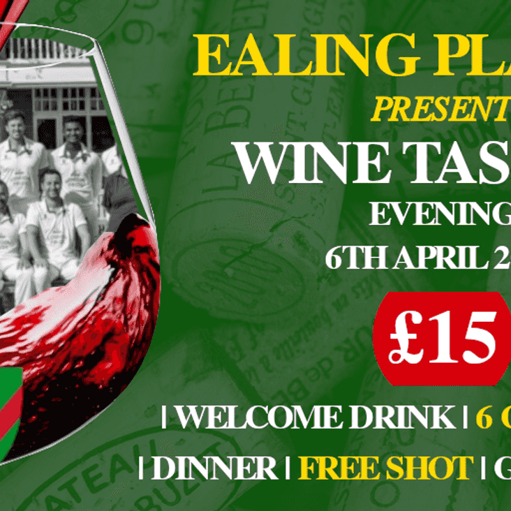 THE EALING PLAYERS PRESENT A WINE TASTING EVENING