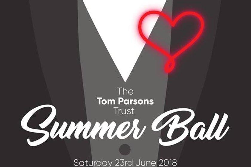 The Tom Parsons' Trust Summer Ball.