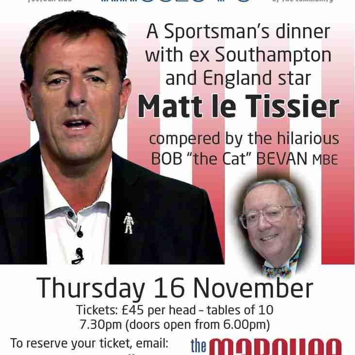 "Sporting  Dinner with Matt Le Tissier and Bob ""the cat"" Bevan MBE"