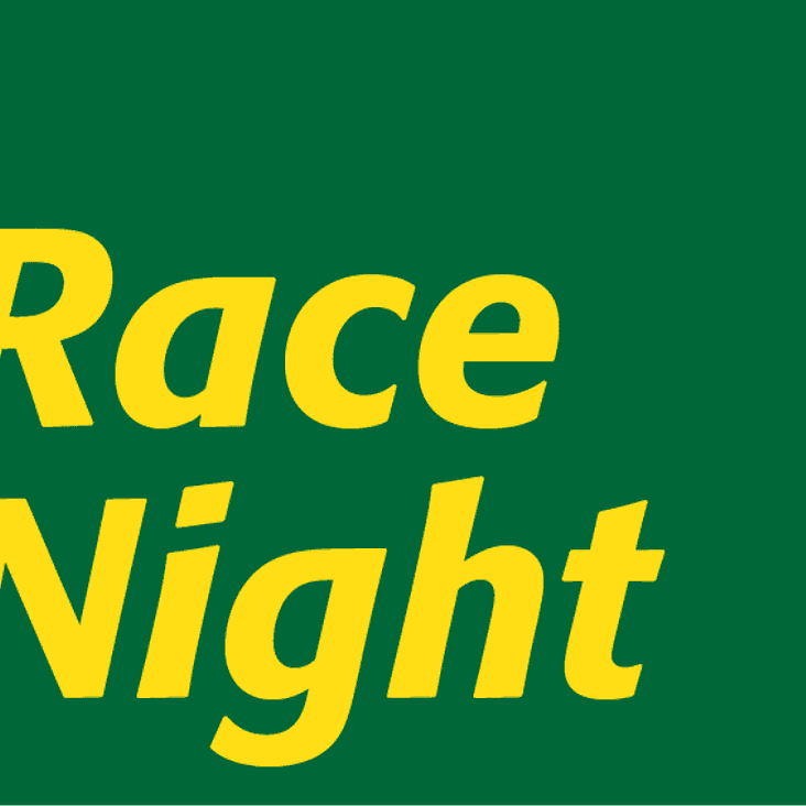 This Weekend's Social Events - Race Night Update