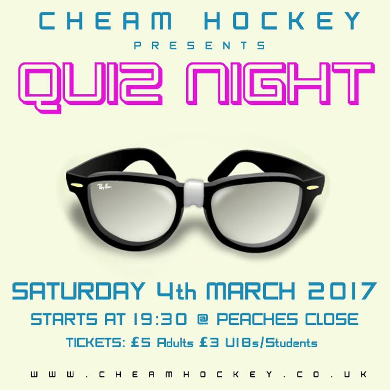 Cheam Hockey Club Quiz - Saturday 4th March, 7.30pm