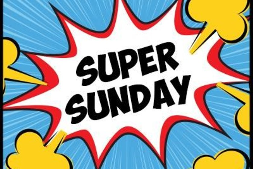 SUPER SUNDAY - 12TH MAY