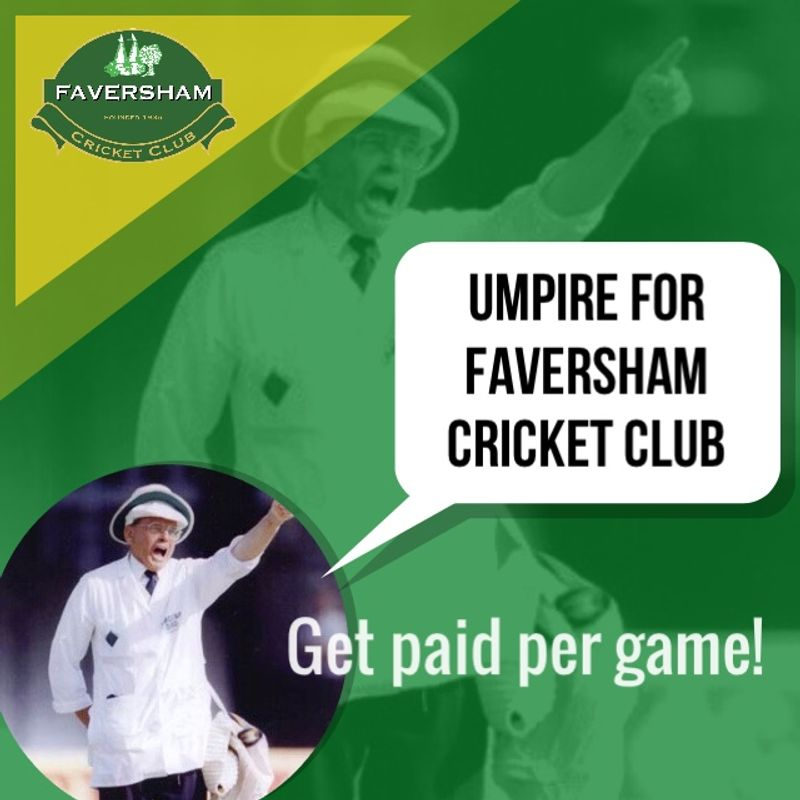 Umpire for Faversham Cricket Club?