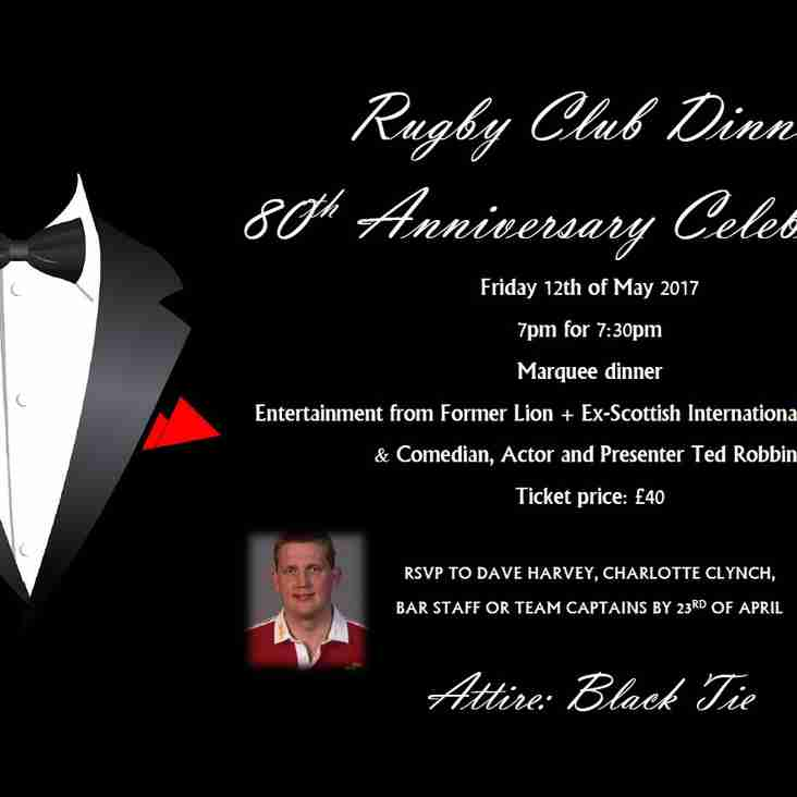 80th Annual Club Dinner - Friday 12th May