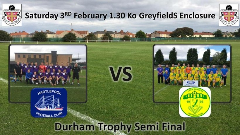 Durham Trophy Semi Final News Leam Rangers Football Club