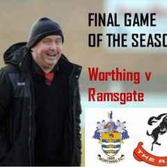 Final Game of the Season PREVIEW: Worthing v Ramsgate