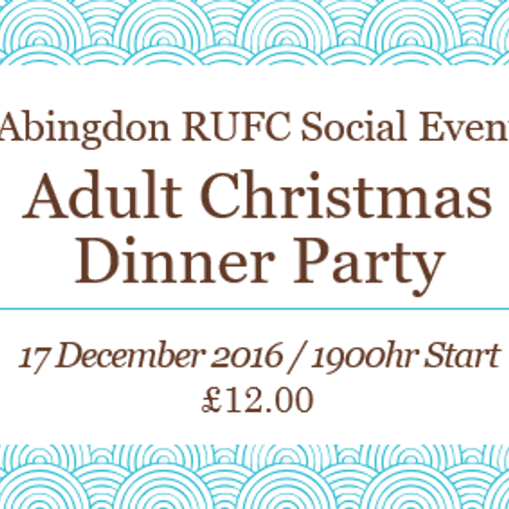 Adults Christmas Party Tickets Deadline 03rd December.