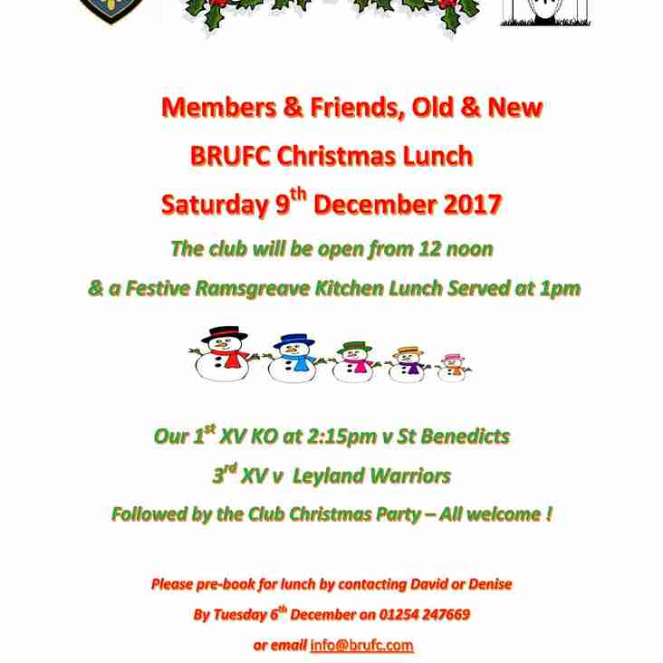 Members & Friends, Old & New BRUFC Christmas Lunch  Saturday 9th December 2017