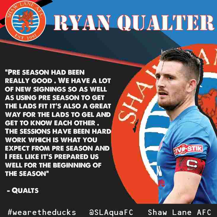 Captain Ryan Qualter  speaks regarding pre season and the upcoming campaign