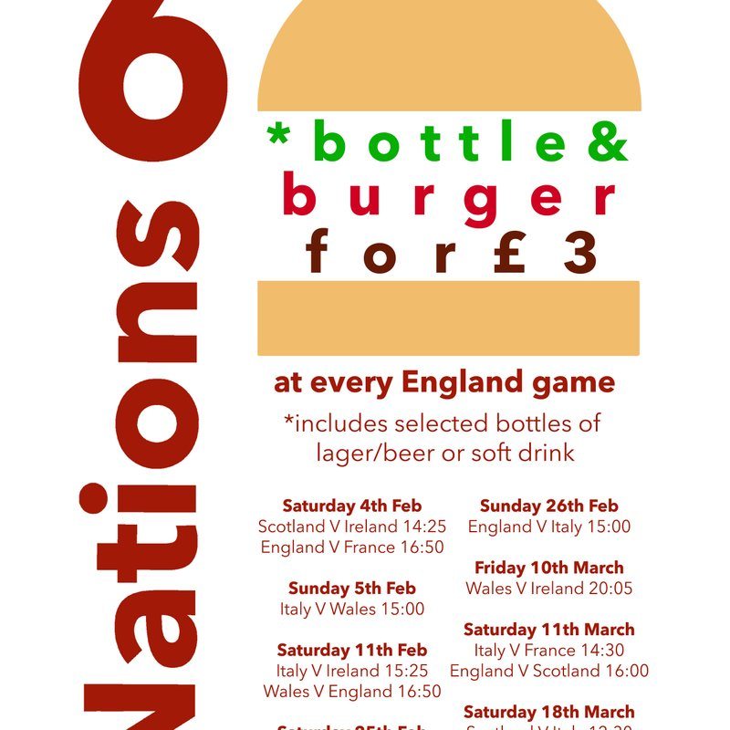 6 Nations - Bottle & Burger £3 @ All England Matches