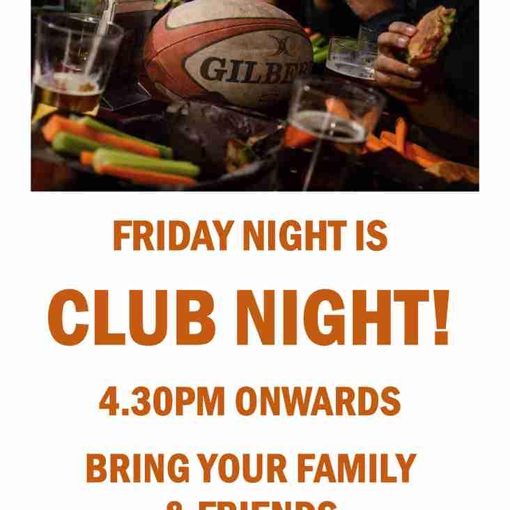 Friday Night is Club Night...