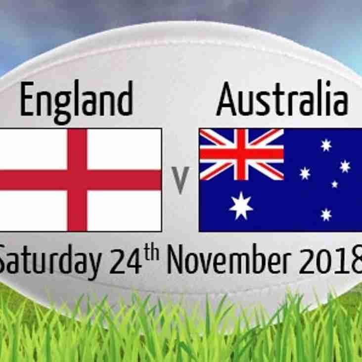 England v Australia - Saturday 24 November 2018 - Watch it live on the BIG screen!