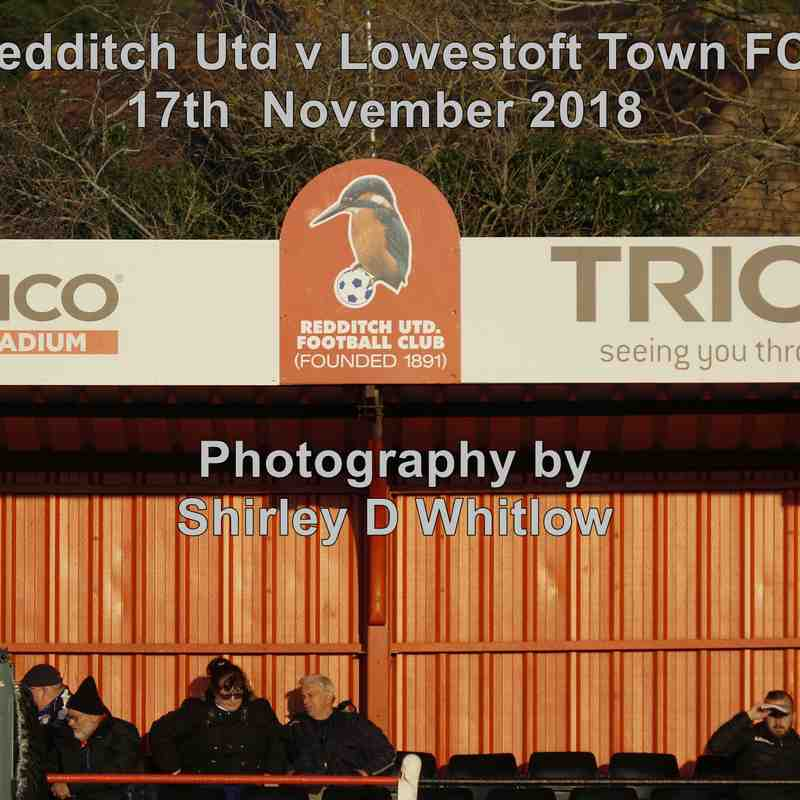 Redditch Utd v Lowestoft Town (Saturday 17th November 2018)