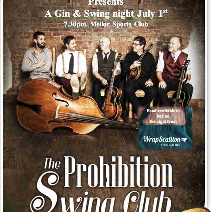 Gin & Swing night July 1st &  Mellor Sports Club