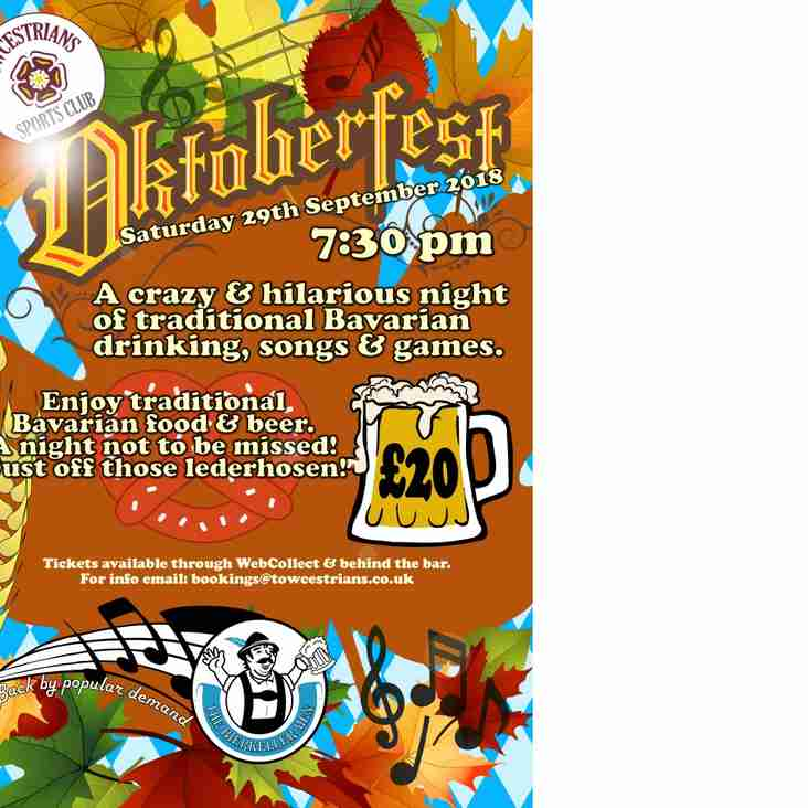 OKTOBERFEST – BACK BY POPULAR DEMAND!!