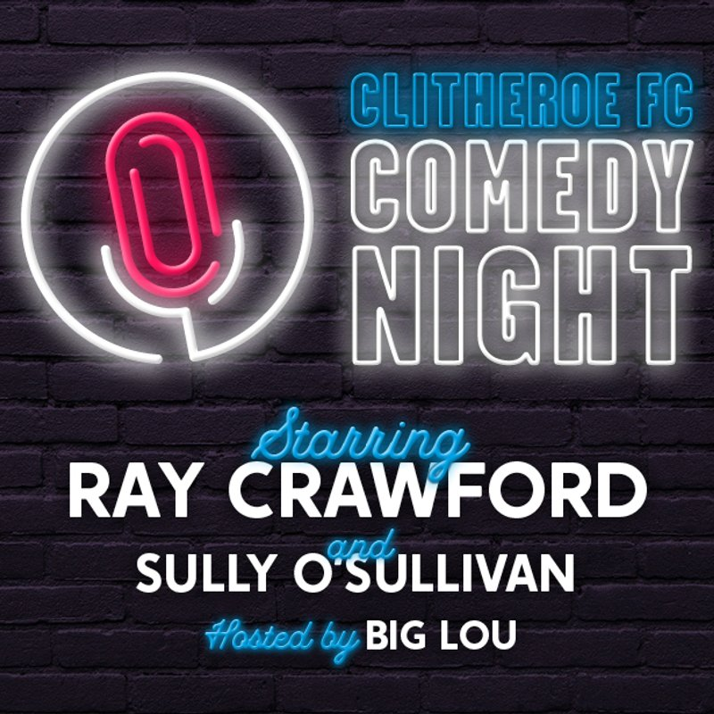 Clitheroe FC Comedy Night