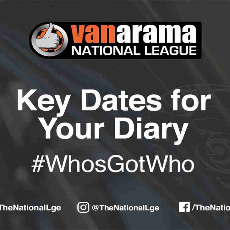 2017/18 Fixtures - Key Dates For Your Diary
