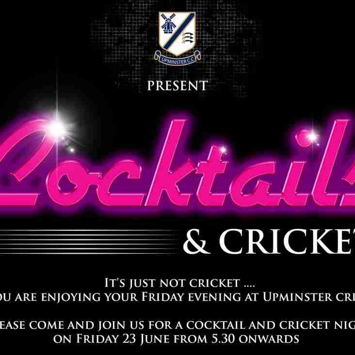 Cocktails & Cricket - Friday 23rd June