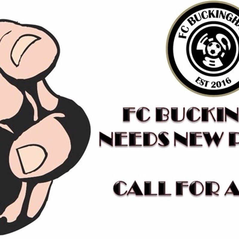 We Need You..... FC Buckingham looking for players for its U13s (2016/17 season) team