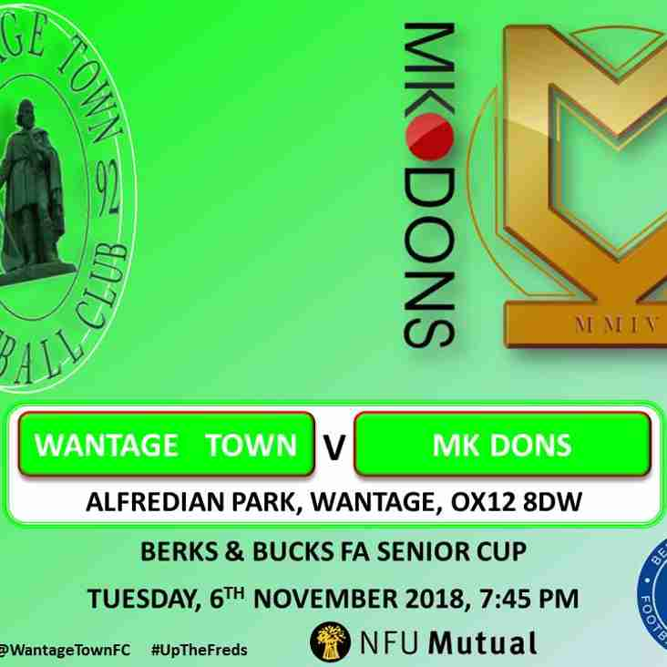 WANTAGE FACE MK DONS IN COUNTY CUP
