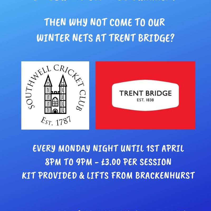 Senior Winter Nets at Trent Bridge