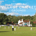 """Master Park featured in new Book """"Remarkable Village Cricket Grounds"""""""