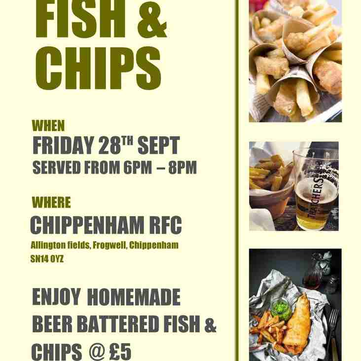 Fish and Chip Friday - 28th Sept -  Just £5 a portion!!
