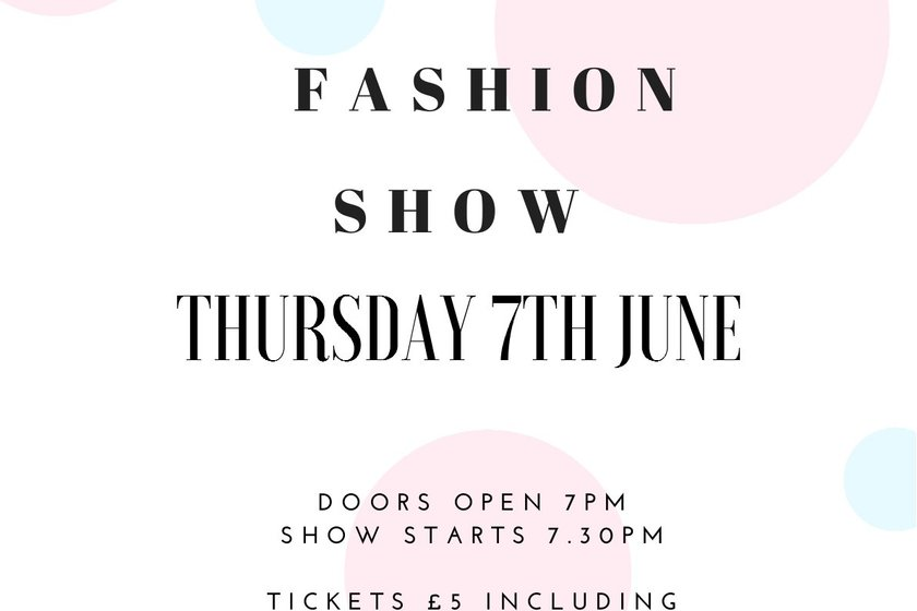 Lucy Cobb Fashion Show Thursday 7th June at 7pm