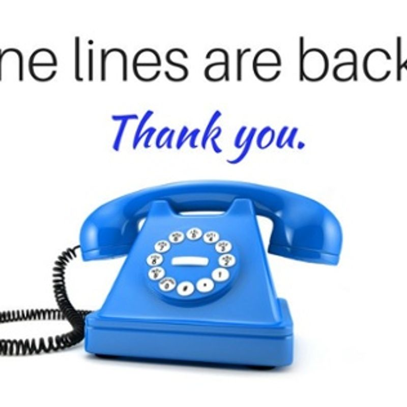 Phone Lines are now working