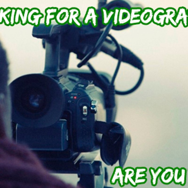 We are looking for a Videographer...