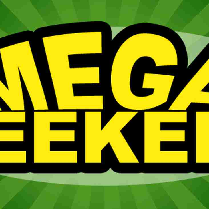 This Weekend is a MEGA WEEKEND