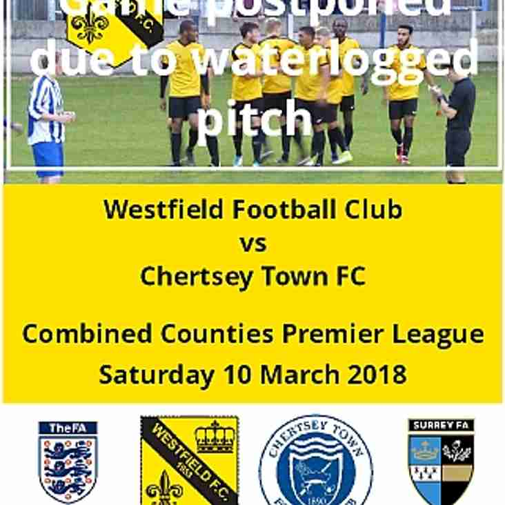Home game vs Chertsey Town FC today is postponed